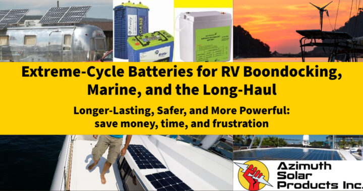 Banner for article Extreme Cycle Batteries for RV Boondocking Marine by Azimuth Solar